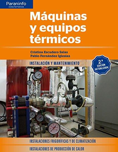 Máquinas y equipos térmicos 2.ª edición 2017 por CRISTINA ESCUDERO SALAS
