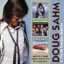 Doug & Sir Douglas Sahm - Hell Of A Spell/Nuevo..