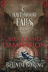 Blood and Damnation: (A Legends of Havenwood Falls Novella)