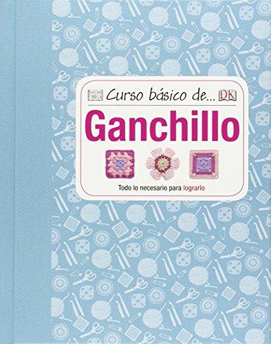 Curso Básico De… Ganchillo (Curso Basico De...)