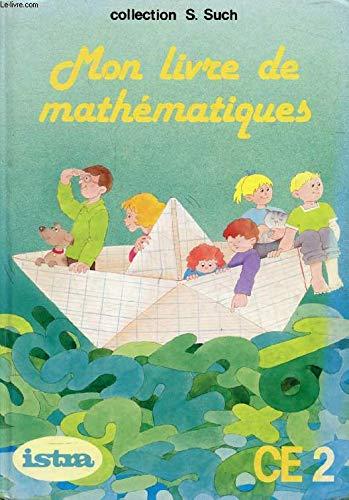 Mon livre de mathématiques CE2