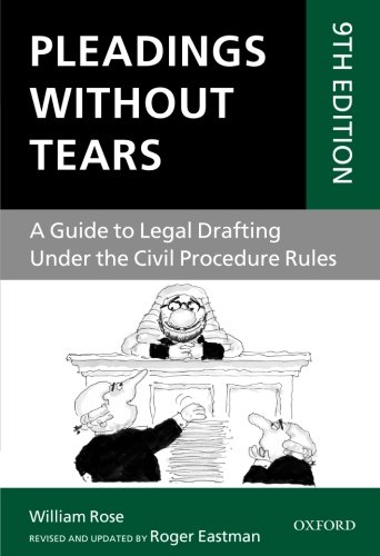 Pleadings Without Tears: A Guide to Legal Drafting Under the Civil Procedure Rules por Roger Eastman