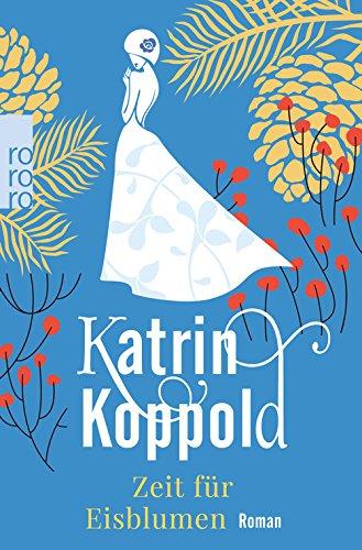 Buchseite und Rezensionen zu 'Zeit für Eisblumen' von Katrin Koppold