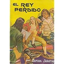 EL REY PERDIDO