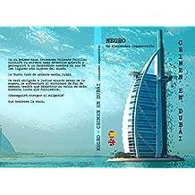 Negro - Crimen en Dubái (Novela negra de humor gratis) (Los casos de Francisco Valiente Polillas nº 1) (Spanish Edition)