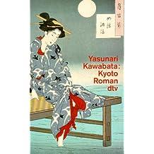Kyoto oder Die jungen Liebenden in der alten Kaiserstadt