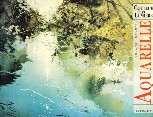 Aquarelle : couleur et lumiere