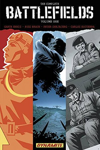 Garth Ennis' Complete Battlefields Volume 1 (The Complete Battlefields)