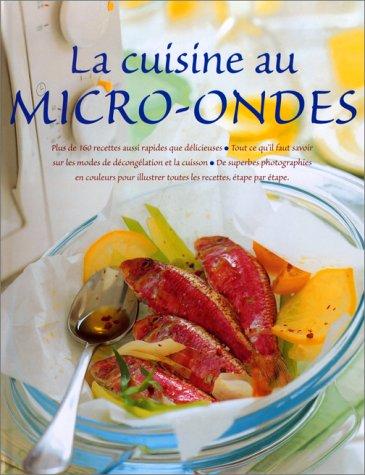 La Cuisine au micro-ondes par Bowen Carol