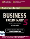 Cambridge english business. Preliminary. Student's book. Per le Scuole superiori. Con CD Audio. Con e-book. Con espansione online: 5