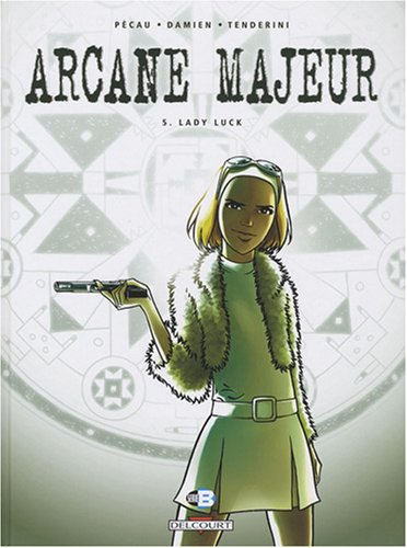 Arcane Majeur, Tome 5 : Lady Luck