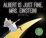 Albert Is Just Fine, Mrs. Einstein (S...