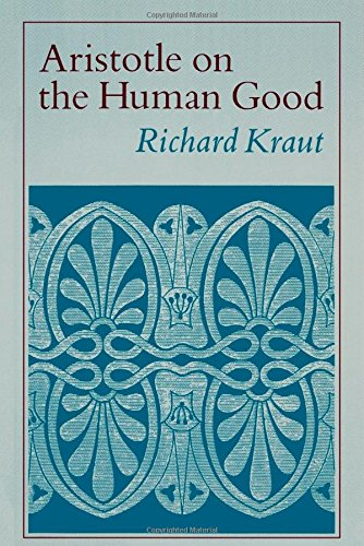 Aristotle on the Human Good por Richard Kraut