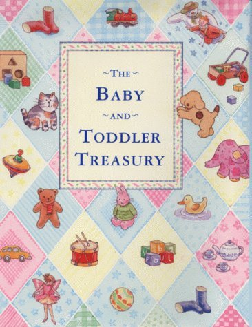 The Puffin Baby and Toddler Treasury: Written by Various, 2000 Edition, (New edition) Publisher: Viking Children's Books [Hardcover]