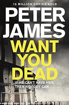 Want You Dead par [James, Peter]