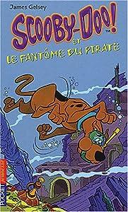 """Afficher """"Scooby-Doo ! n° 3 Scooby-Doo et le fantôme du pirate"""""""