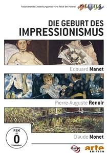 Die Geburt des Impressionismus: Manet / Renoir / Monet (NTSC)