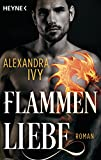 Flammenliebe: Roman (Dragons of Eternity 2) von Alexandra Ivy