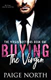 Buying The Virgin (The Virgin Auctions, Book One)