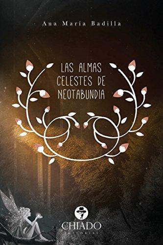 Las almas celestes de Neotabundia