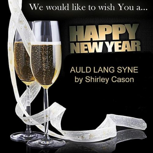 Auld Lang Syne - New Year Eve Song