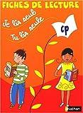 Je lis seul, tu lis seule CP : Fiches de lecture