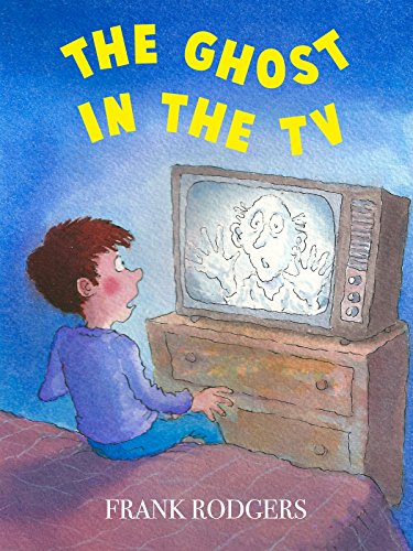 The Ghost in the TV (Spookies) (English Edition)