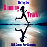 The Very Best Running Tracks: 105 Songs For Running
