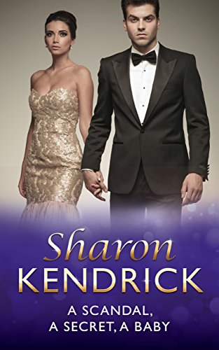 free kindle book A Scandal, a Secret, a Baby (Mills & Boon Modern)