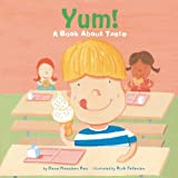 Yum!: A Book About Taste