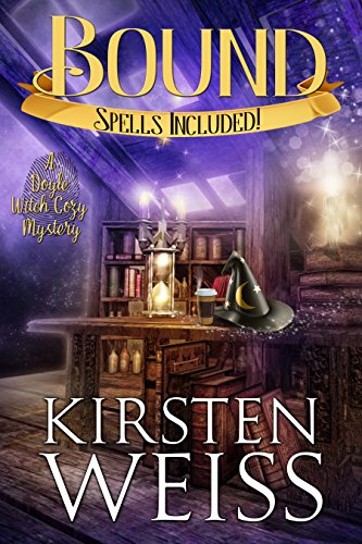 Bound: A Doyle Witch Cozy Mystery (The Witches of Doyle Book 1) (English Edition) par [Weiss, Kirsten]