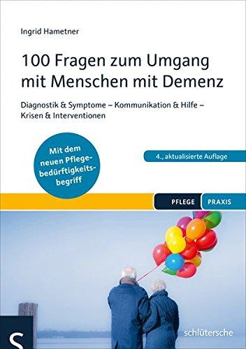 Cover des Mediums: 100 Fragen zum Umgang mit Menschen mit Demenz