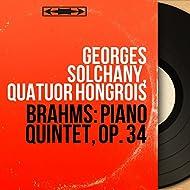 Brahms: Piano Quintet, Op. 34 (Stereo Version)