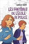 Les fantômes de l'école de police par Thiéry