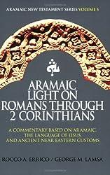 Title: Aramaic Light on Romans Through 2 Corinthians