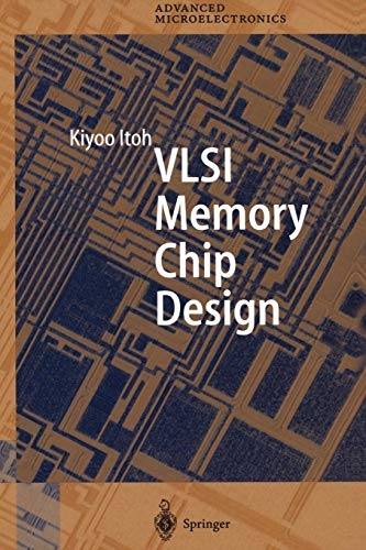 Vlsi Memory Chip Design (Springer Series in Advanced Microelectronics) - Power Semiconductor Devices
