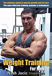 Weight Training for Men: The Ultimate Guide to Muscle Growth and Fat Loss