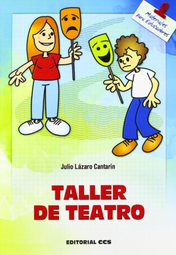 Taller De Teatro - 4ª Edición (Materiales para educadores)