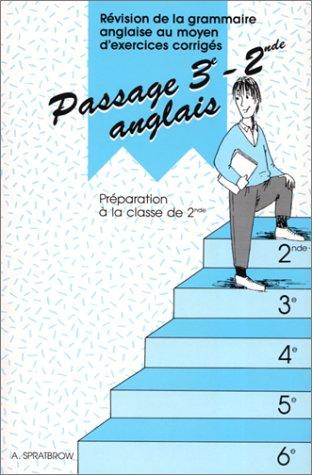 Anglais 3e-2e Passage : Révision de la grammaire anglaise au moyen d'exercices corrigés
