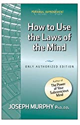 How to Use the Laws of the Mind