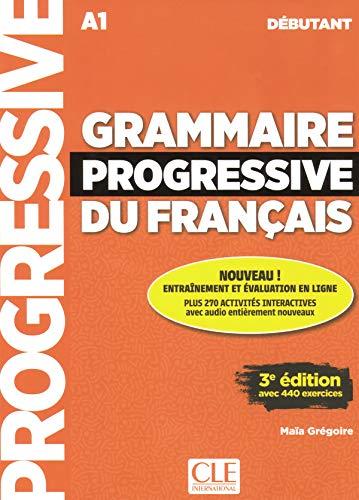 Grammaire progressive du français - Niveau débutant - 3ème édition - Livre + CD + Livre-web 100% interactif par Maïa Grégoire