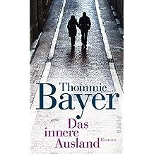 Das innere Ausland: Roman