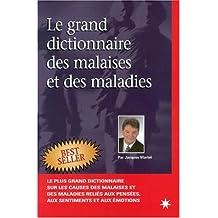 GRAND DICT.MALAISES & MALADIES