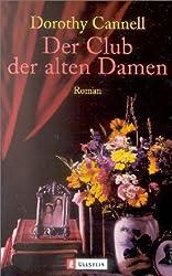 Der Club der alten Damen: Roman (Ein Ellie-Haskell-Krimi, Band 8)