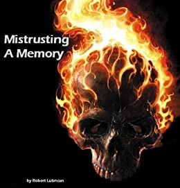 Mistrusting A Memory (English Edition) di [Lubrican, Robert]