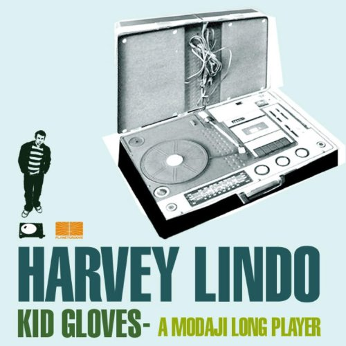 Kid Gloves - A Modaji Long Player