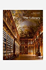 By Campbell, James W. P. ( Author ) [ The Library: A World History By Oct-2013 Hardcover Hardcover