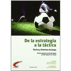 De la estrategia a la táctica (Deporte (paraninfo))