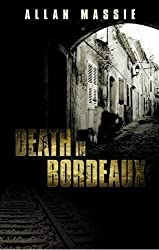 Death in Bordeaux (English Edition)