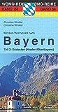 Mit dem Wohnmobil nach Bayern: Teil 2: Südosten (Nieder-/Oberbayern) (Womo-Reihe)